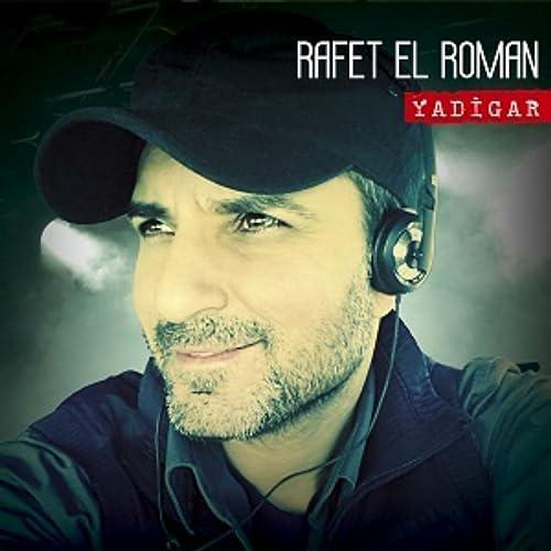 Yadigar By Rafet El Roman On Amazon Music Amazon Com