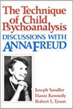 The Technique of Child Psychoanalysis: Discussions with Anna Freud