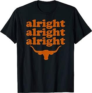 Texas | Alright Alright Alright Long Horn Bull T-Shirt