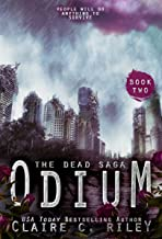Odium II: A post-apocalyptic romance: The Dead Saga