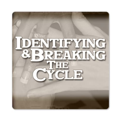 tablet marriage Identifying & Breaking The Cycle