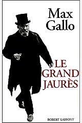 Le Grand Jaurès Format Kindle