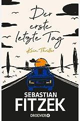 Der erste letzte Tag: Kein Thriller (German Edition) Kindle Edition