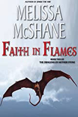 Faith in Flames (The Dragons of Mother Stone Book 2) Kindle Edition