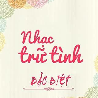 Tuyen Tap Nhac Tru Tinh Dac Biet