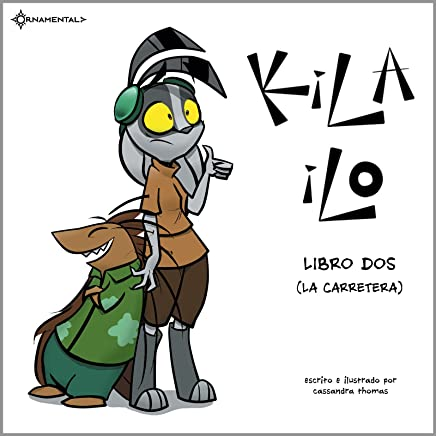 Amazon.com: KiLA iLO: Libro Dos (La Carretera) (Spanish Edition) eBook: Cassandra Thomas, Gil Ruiz, Teresa Ruiz: Kindle Store