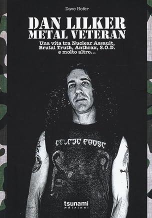 Dan Lilker. Metal veteran. Una vita tra Nuclear Assault, Brutal Truth, Anthrax, S.O.D. e molto altro...