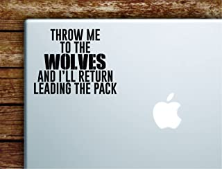 Boop Decals Throw me to The Wolves Laptop Apple MacBook Car Quote Wall Decal Sticker Art Vinyl Inspirational Teen Sports Motivational Gym Wolf Animal Beast
