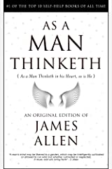 As a Man Thinketh: 118th Anniversary Edition by James Allen Kindle Edition