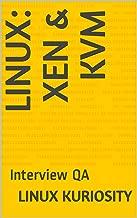 Linux: Xen & KVM: Interview QA