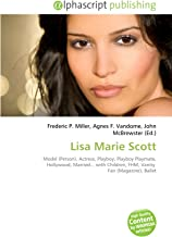 Lisa Marie Scott: Model (Person), Actress, Playboy, Playboy Playmate, Hollywood, Married... with Children, FHM, Vanity  Fair (Magazine), Ballet