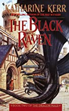 The Black Raven: Book Two of the Dragon Mage (Deverry Series-Act Three: The Dragon Mage 2)