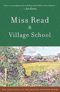 Village School (The Fairacre Series #1)