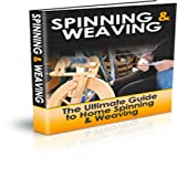 Spinning And Weaving Guide