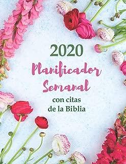 2020 Planificador Semanal Con Citas De La Biblia | Una Semana Por Página: Un Organizador De Agenda De 12 Meses Para Mujeres Cristianas (Spanish Edition)
