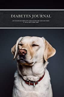 Diabetes Journal - Easy to Use Blood Sugar Logbook for Type 1 Diabetes (Glycemic Record / Blood Glucose Tracker) T1d - Dog...