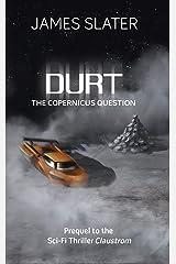 DURT: The Copernicus Question Kindle Edition