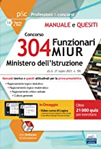 Manuale preselezione Concorso 304 Funzionari MIUR - Ministero Istruzione. Con Simulatore E Videocorso In Omaggio