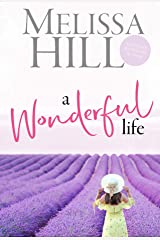 A Wonderful Life (Melissa Hill Collection Book 3) Kindle Edition