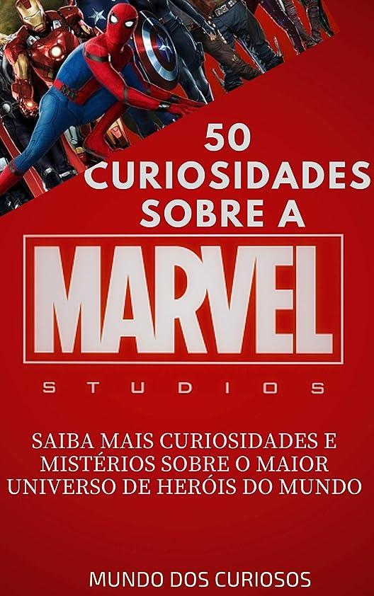 マイクロ保持社会主義者Marvel-50 Curiosidades: Saiba mais curiosidades e mistérios sobre o maior universo de heróis do mundo (Cole??o Marvel Livro 1) (Portuguese Edition)