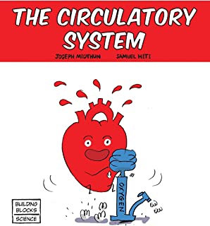 The Circulatory System (Building Blocks of Life Science 1/Soft Cover)