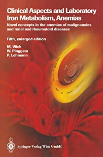 Clinical Aspects and Laboratory. Iron Metabolism, Anemias: Novel concepts in the anemias of malignancies and renal and rhe...