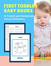 First Toddler Baby Books in French and Romanian Visual Dictionary: My Animal bible vocabulary builder learning word cards bilingual Français Roumain ... and colors picture paperback for kids age 3 5