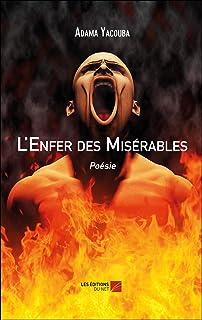 L'Enfer des Misérables: Poésie (French Edition)