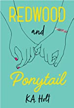 Redwood and Ponytail: (Novels for Preteen Girls, Children s Fiction on Social Situations, Fiction Books for Young Adults, LGBTQ Books, Stories in Verse)
