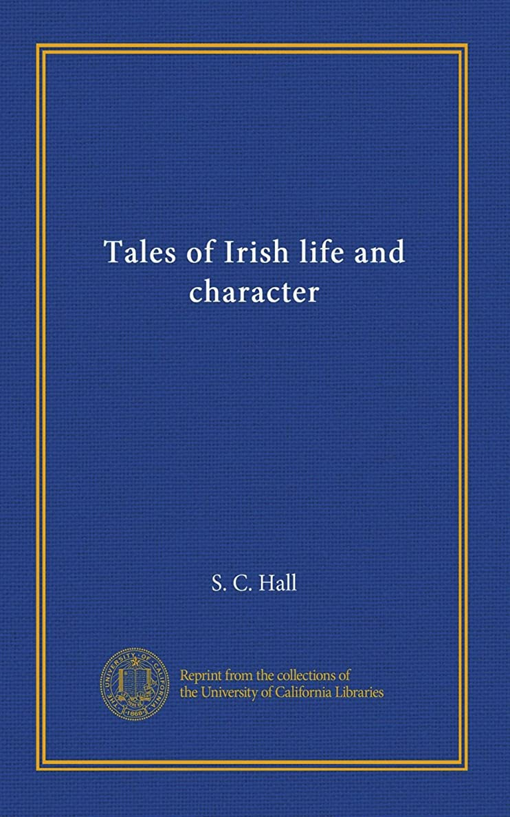 理論的定期的に勤勉Tales of Irish life and character