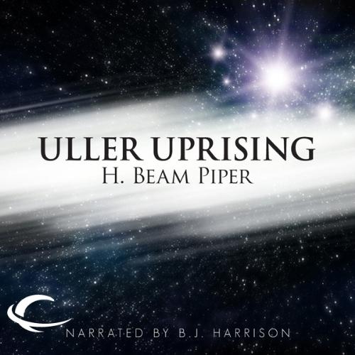 Uller Uprising Audiobook By H. Beam Piper cover art