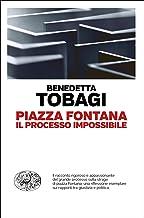 Piazza Fontana: Il processo impossibile (Einaudi. Passaggi) (Italian Edition)