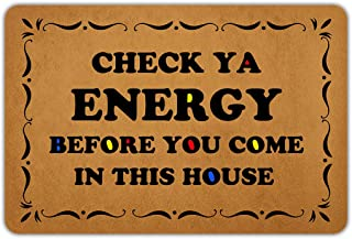Front Door Mat Welcome Mat Check Ya Energy Before You Come in This House Rubber Non Slip Backing Funny Doormat Indoor Outd...