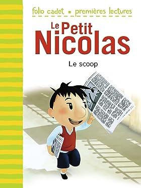 Le Petit Nicolas (Tome 5) - Le scoop: D'après l'oeuvre de René Goscinny et Jean-Jacques Sempé: D'après l'œuvre de René Goscinny et Jean-Jacques Sempé (French Edition)