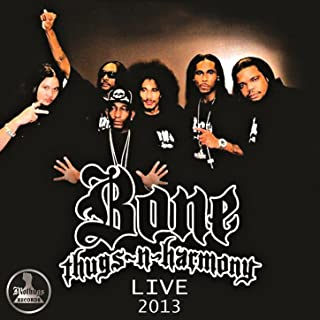 Mo Thugs Records Presents: BoneThugsNHarmony Live 2013 [Explicit]