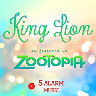 """King Lion (As Featured in """"Zootopia"""") - Single"""