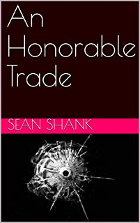 An Honorable Trade