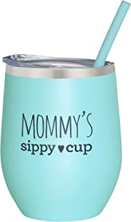 Mommy's Sippy Cup Wine Tumbler - Mint 12 oz Stainless Steel Stemless Wine Glass Tumbler with Lid and Straw - Birthday Gift | Christmas | Valenday's Day | Mother's Day