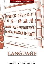 Singapore Chronicles : Language