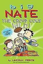 Big Nate: The Crowd Goes Wild! (Volume 9)