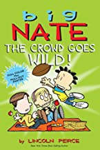 Big Nate: The Crowd Goes Wild! (Volume 9)
