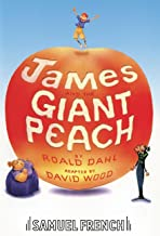 James and the Giant Peach (French's Acting Editions)