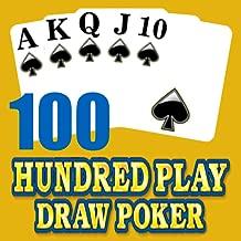 Hundred 100 Play Draw Poker