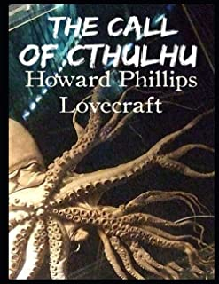 The Call of Cthulhu: Annotated Editiion