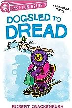 Dogsled to Dread: A Miss Mallard Mystery (QUIX)