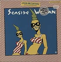 SEASIDE WOMAN 7 INCH (7