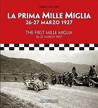 The First Mille Miglia / La Prima Mille Miglia: 26-27 March 1927 / 26-27 marzo 1927 (Italian Edition)