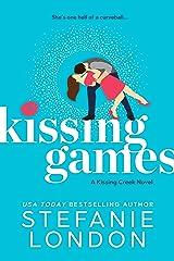 Kissing Games (Kissing Creek Book 2) Kindle Edition