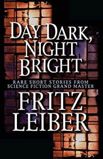 Day Dark, Night Bright: Stories