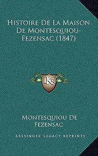 Histoire De La Maison De Montesquiou-Fezensac (1847)